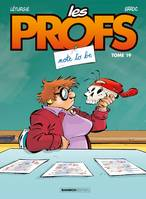 Les profs., 19, Les Profs - tome 19 - Note to be