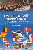 Institutions Europeennes Après le traité de Lisbonne