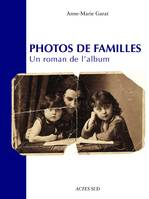 PHOTOS DE FAMILLES, un roman de l'album