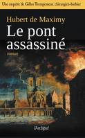 Le pont assassiné