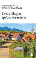 Ces villages qu'on assassine