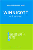 Winnicott en quatre squiggles, colloque d'Annecy, 5 mai 2002