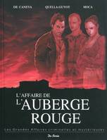 AFFAIRE DE L'AUBERGE ROUGE (L')