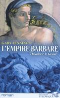 2, L'empire barbare - tome 2