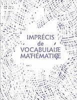 IMPRECIS DE VOCABULAIRE MATHEMATIQUE