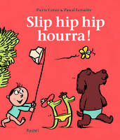 SLIP HIP HIP HOURRA