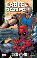 Cable & Deadpool / Légendes vivantes / Marvel monster edition