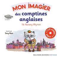 Mon imagier des comptines anglaises, 16 Nursery Rhymes