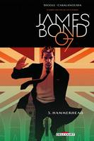 3, James Bond T03, Hammerhead