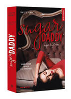 Sugar Daddy - tome 1 Sugar bowl