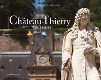 CHATEAU THIERRY - CITE A FABLES