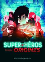 Super héros / Origines