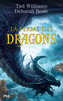Ordinary farm, La ferme des dragons - tome 1