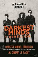 1, Rébellion, Darkest Minds, tome 1 (nvelle éd)