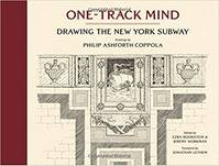 ONE TRACK MIND DRAWING THE NEW YORK SUBWAY