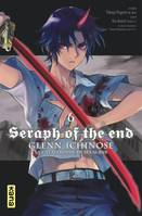 SERAPH OF THE END - GLENN ICHINOSE - TOME 6