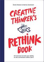 Creative Thinker's Rethink Book /anglais