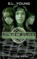 1, STORM - Tome 1 - Code infini