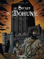 Le secret de Mohune, 3, Le secret du Mohune T03 La malédiction