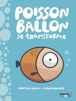 POISSON BALLON SE TRANSFORME