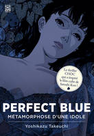 Perfect Blue, Métamorphose d'une idole