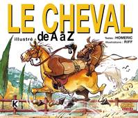 Le Cheval illustré de A à Z