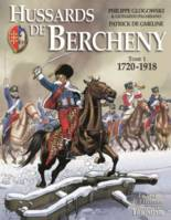 Hussards de Bercheny, Tome 1. 1720-1918