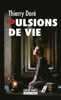 Pulsions de vie, Thriller psychologique