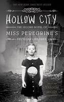 Hollow City, The second novel of Miss Peregrine's Home for Peculiar Children