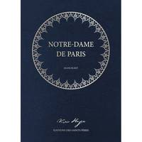 Notre-Dame de Paris (MANUSCRIT), (Le manuscrit original de Victor Hugo (Illustré - un coffret contenant 2 volumes)