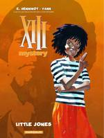XIII mystery, XIII Mystery - Tome 3 - Little Jones
