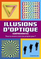 ILLUSIONS D'OPTIQUE SURPRENANT