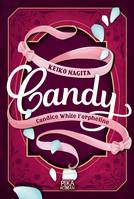 Candy - Candice White l'orpheline, Tome 1