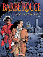 Barbe-Rouge., 2e partie, OCCASION - EO - BARBE ROUGE - BARBE-ROUGE - TOME 28 - SECRET D'ELISA DAVIS (LE) T2
