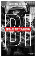BI: Brigade d'intervention