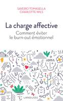 La charge affective / comment éviter le burn-out émotionnel