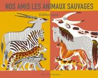 Nos amis les animaux sauvages