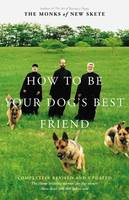 How to Be Your Dog's Best Friend, A Training Manual for Dog Owners