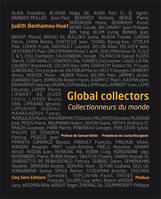 Global collectors / collectionneurs du monde