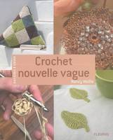 Crochet nouvelle vague