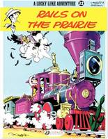 Lucky Luke (english version) - Tome 32 - Rails on the Prairie