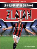Les superstars du foot, Zlatan, Les Superstars du foot