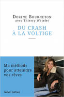 Du crash à la voltige