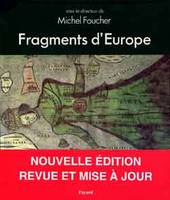 Fragments d'Europe, atlas de l'Europe médiane et orientale