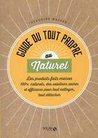 Guide du tout propre au naturel
