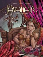 2, La Javanaise - Tome 2/2, La Destructrice