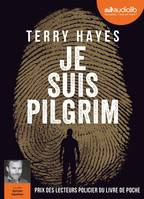 Je suis Pilgrim, Livre audio 3 CD MP3