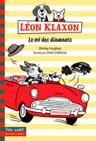 Léon Klaxon, 2 : Le vol des diamants