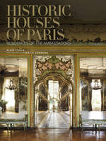 Historic houses of Paris, residences of the ambassadors