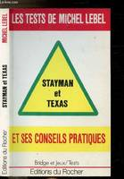 Les tests de Michel Lebel., Stayman et Texas
